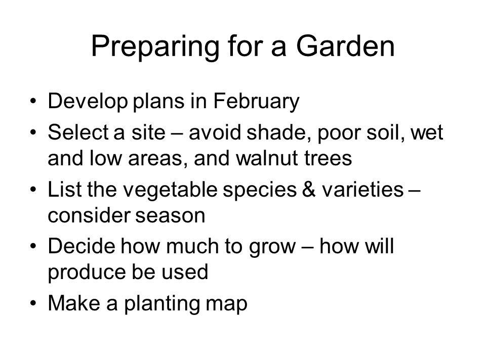 Preparing for a Garden Develop plans in February