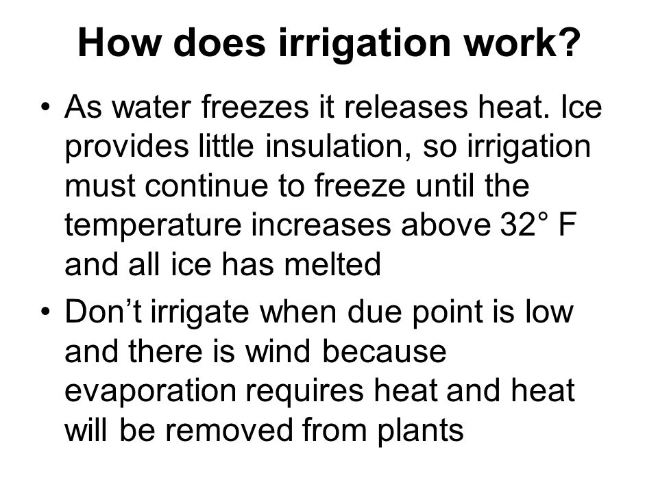 How does irrigation work
