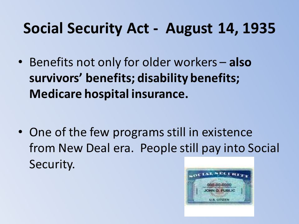 Social Security Act - August 14, 1935
