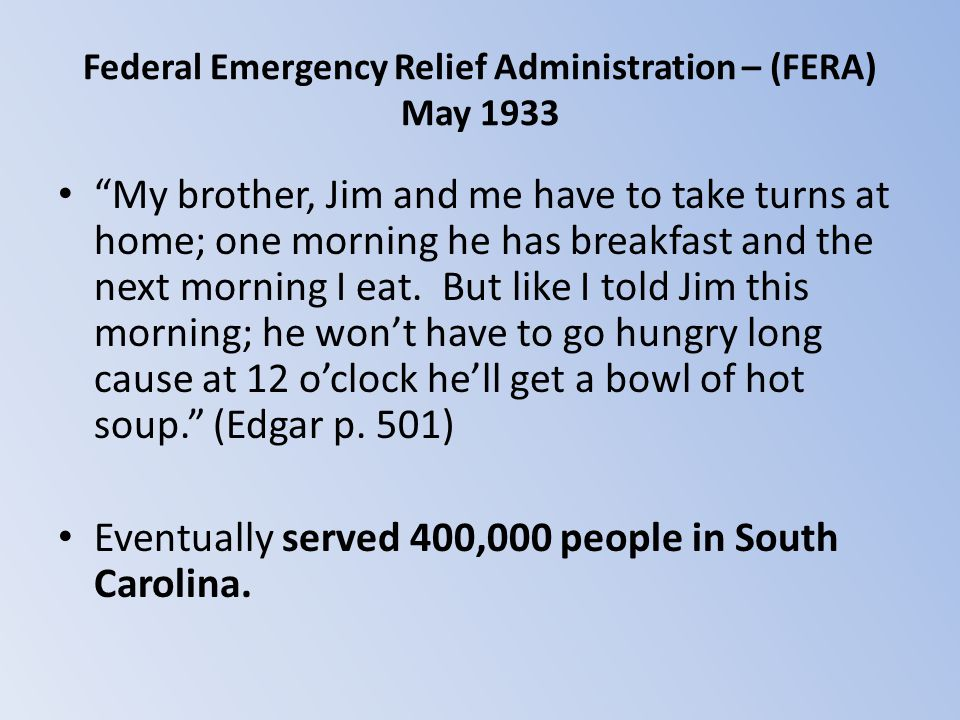 Federal Emergency Relief Administration – (FERA) May 1933