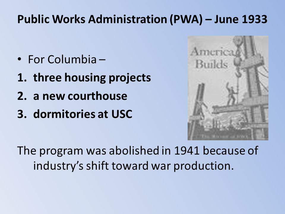 Public Works Administration (PWA) – June 1933