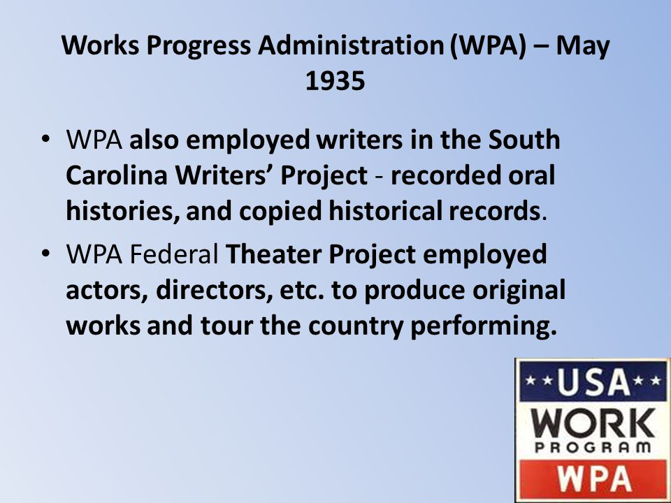 Works Progress Administration (WPA) – May 1935
