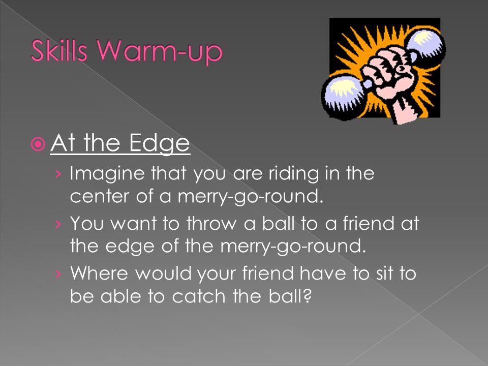 Skills Warm-up At the Edge