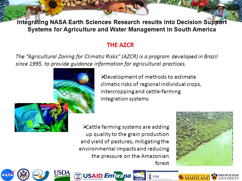Integrating NASA Earth Sciences Research results into Decision Support Systems for Agriculture and Water Management in South America