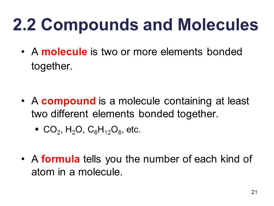 2.2 Compounds and Molecules