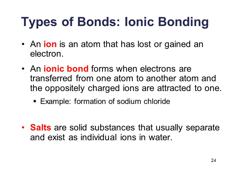 Types of Bonds: Ionic Bonding
