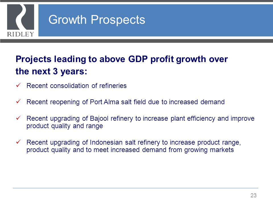 Growth Prospects Projects leading to above GDP profit growth over