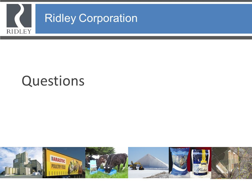 Ridley Corporation Ridley Corporation Questions