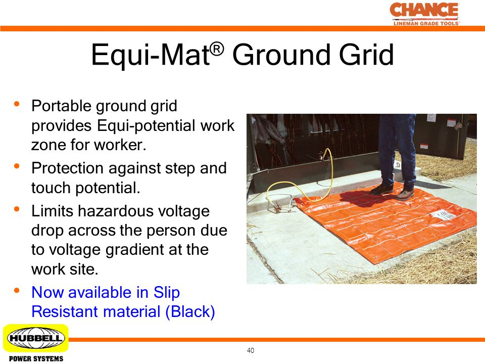 Equi-Mat® Ground Grid Portable ground grid provides Equi-potential work zone for worker. Protection against step and touch potential.