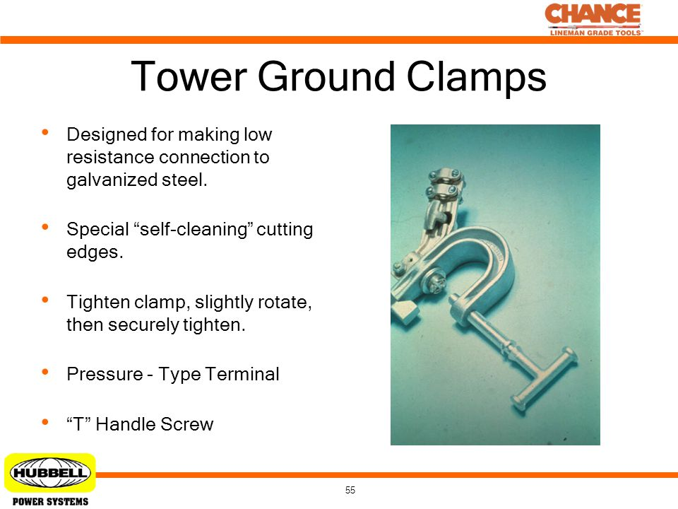 Tower Ground Clamps Designed for making low resistance connection to galvanized steel. Special self-cleaning cutting edges.