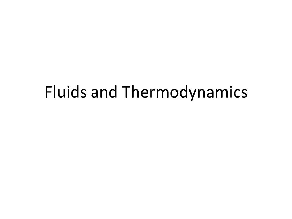 Fluids and Thermodynamics