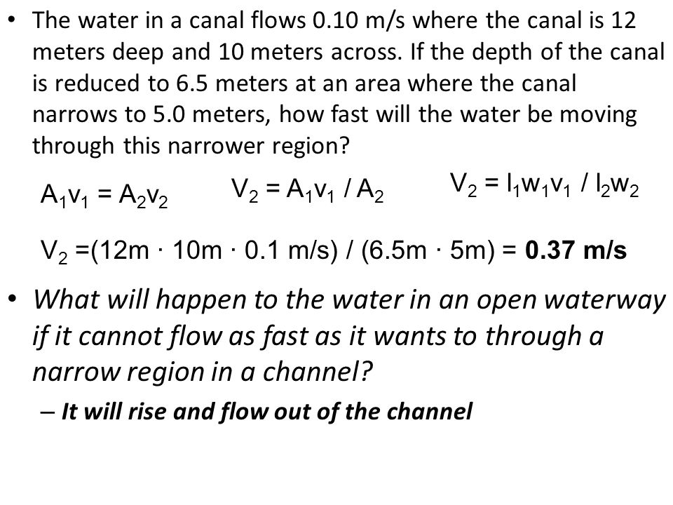 The water in a canal flows 0