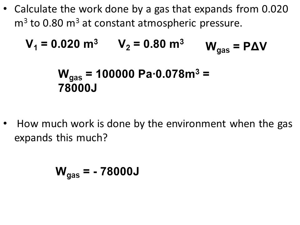 Calculate the work done by a gas that expands from 0. 020 m3 to 0