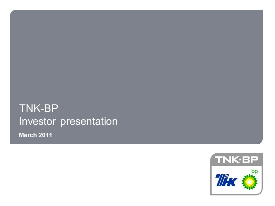 Tnk-Bp Investor Presentation - Ppt Download