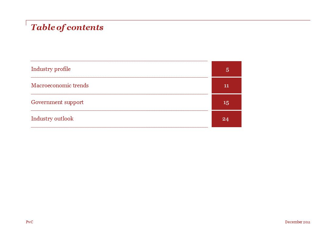 Table of contents Industry profile 5 Macroeconomic trends 11