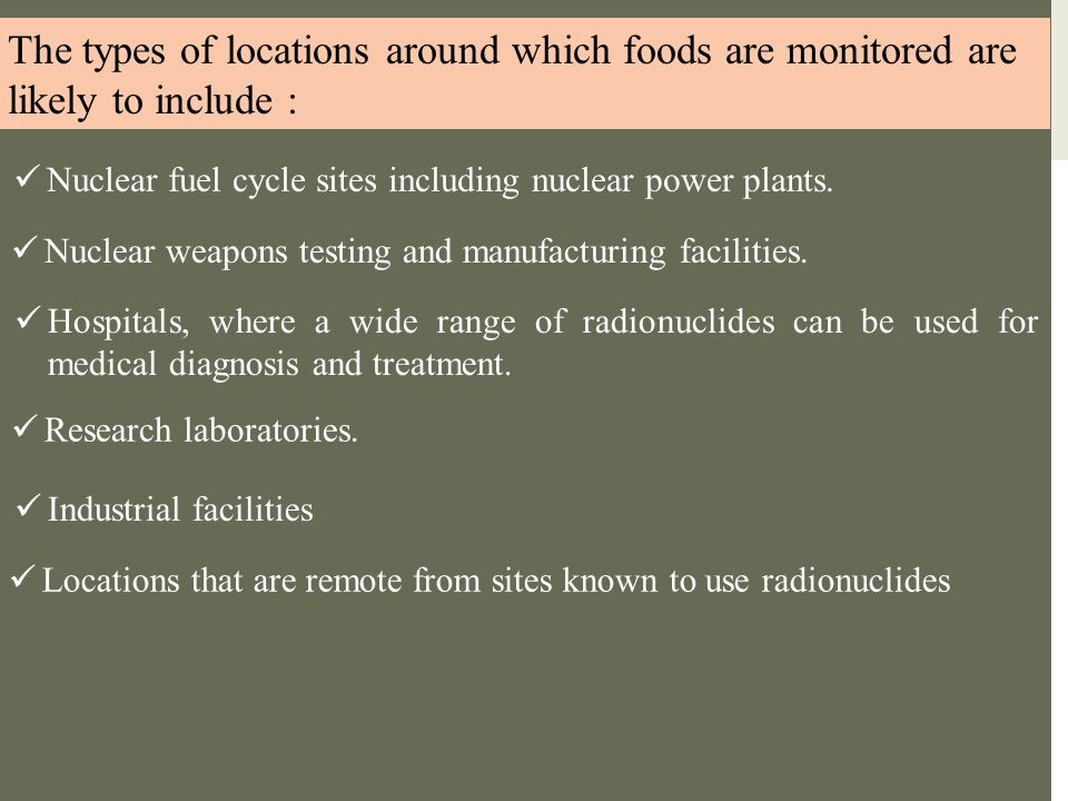 The types of locations around which foods are monitored are likely to include :