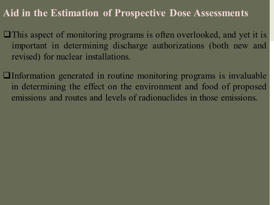 Aid in the Estimation of Prospective Dose Assessments