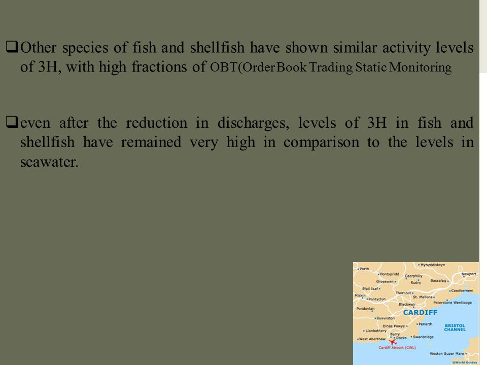 Other species of fish and shellfish have shown similar activity levels of 3H, with high fractions of OBT(Order Book Trading Static Monitoring