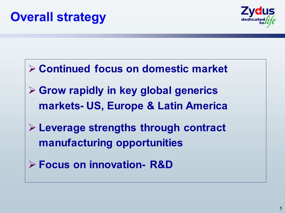 Overall strategy Continued focus on domestic market