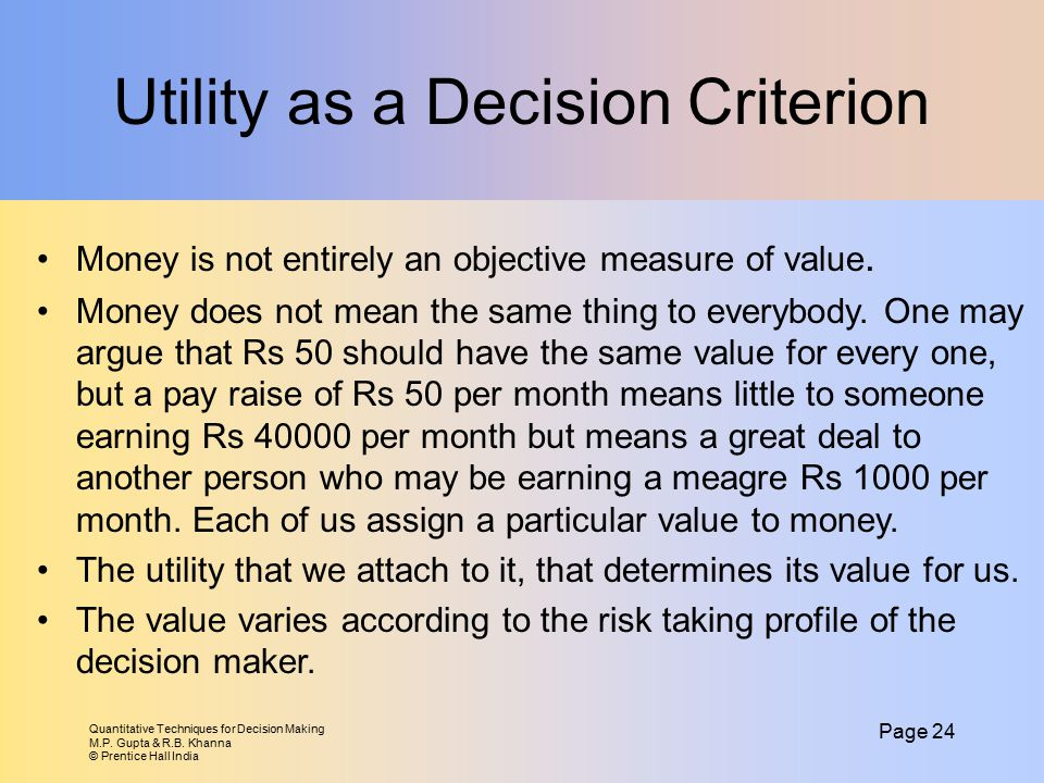 Utility as a Decision Criterion