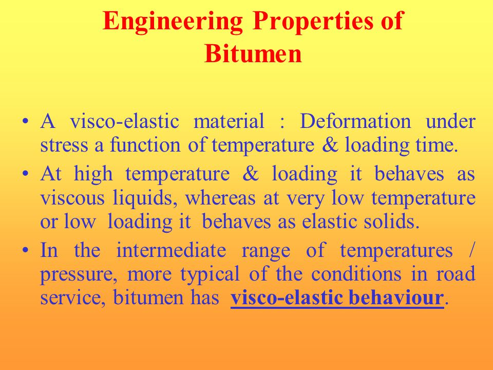 Engineering Properties of Bitumen