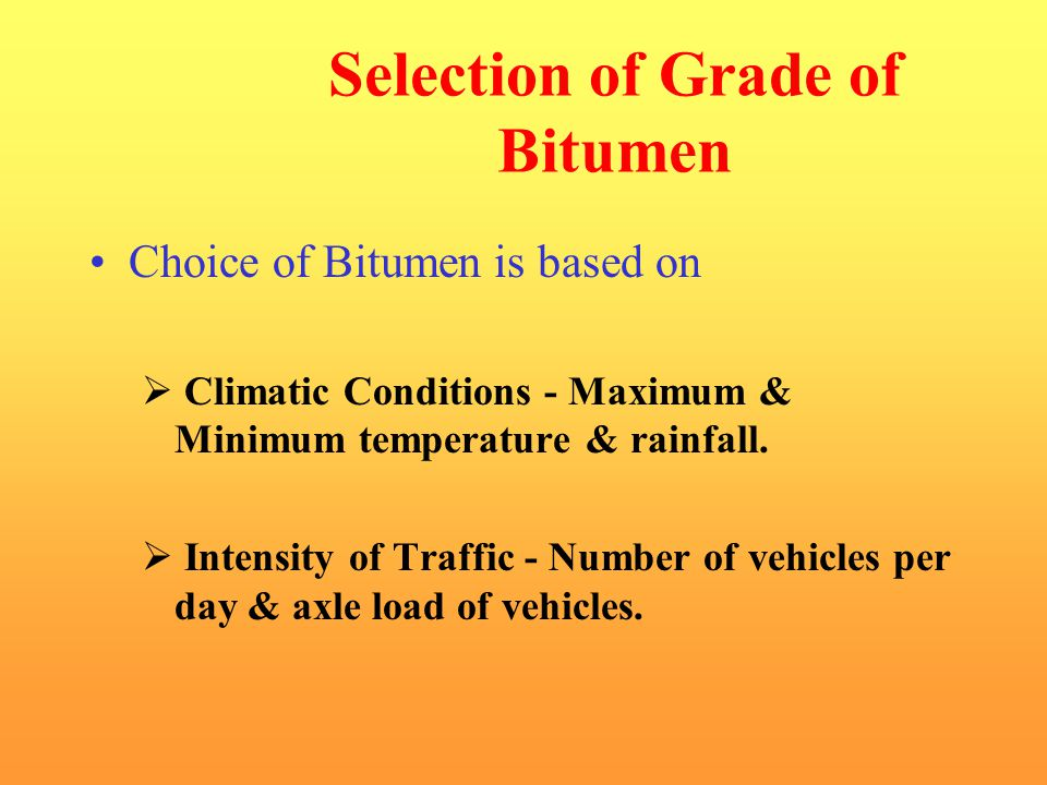 Selection of Grade of Bitumen