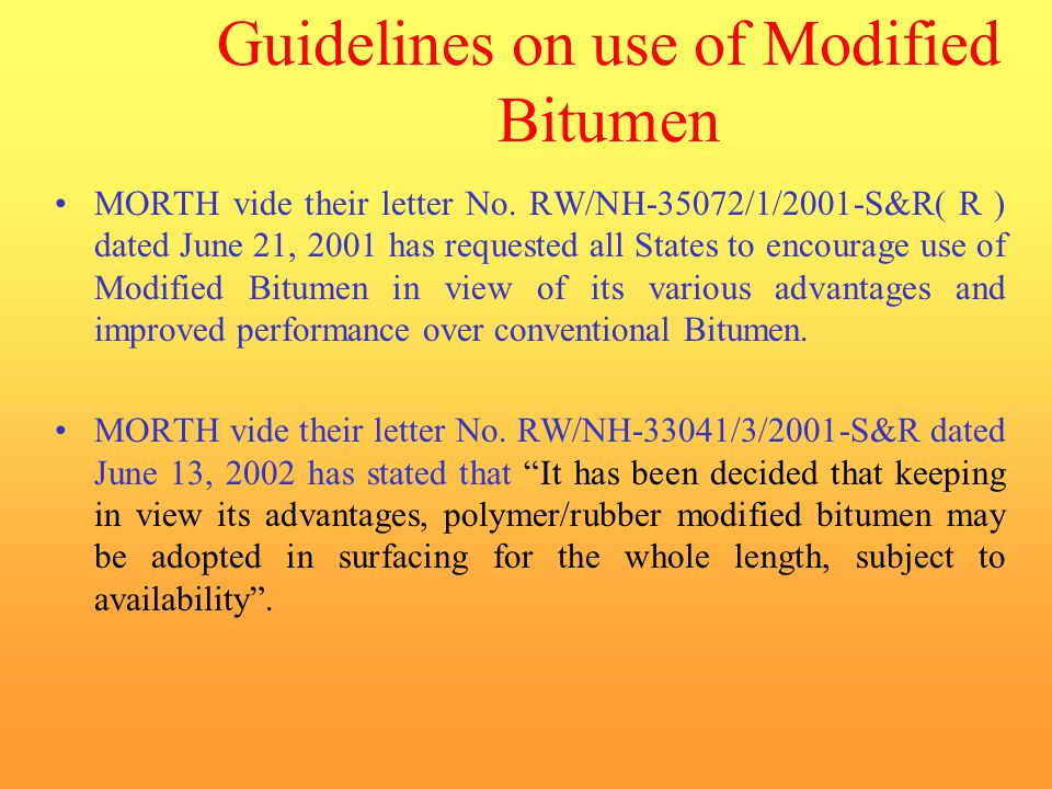 Guidelines on use of Modified Bitumen