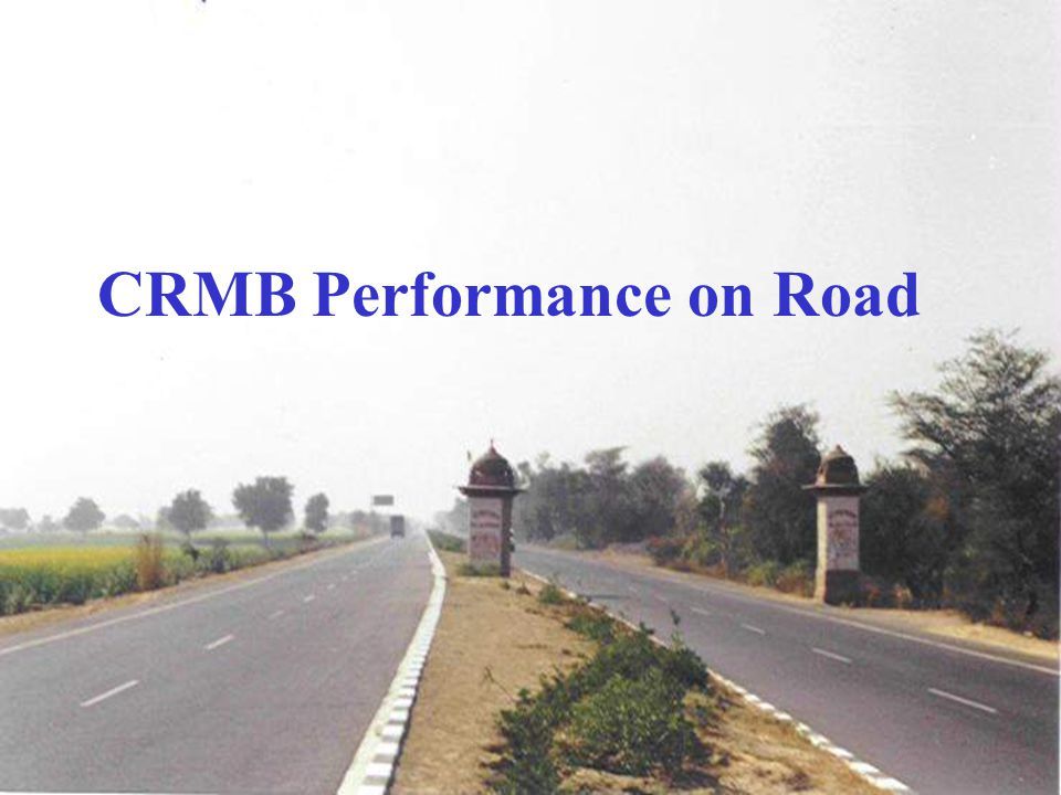 CRMB Performance on Road