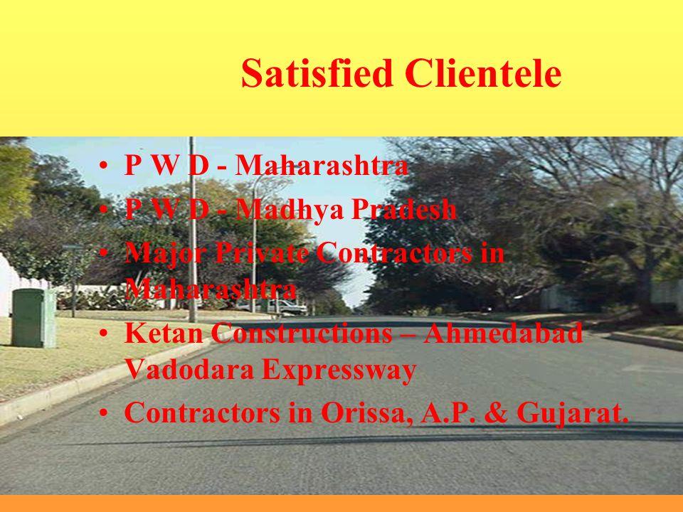 Satisfied Clientele P W D - Maharashtra P W D - Madhya Pradesh