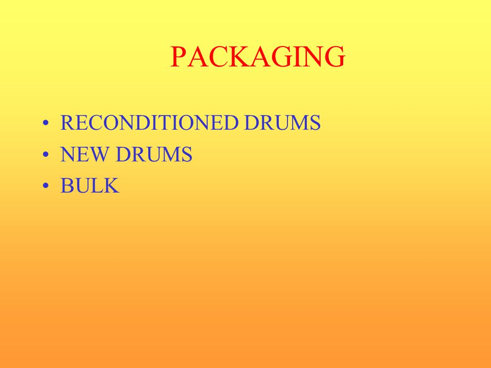 PACKAGING RECONDITIONED DRUMS NEW DRUMS BULK