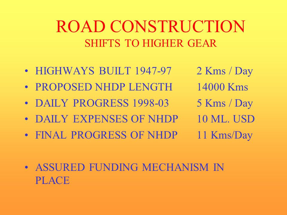 ROAD CONSTRUCTION SHIFTS TO HIGHER GEAR