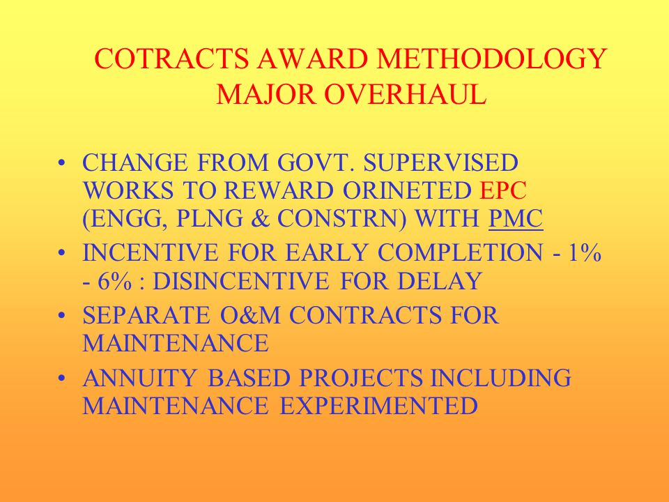 COTRACTS AWARD METHODOLOGY MAJOR OVERHAUL