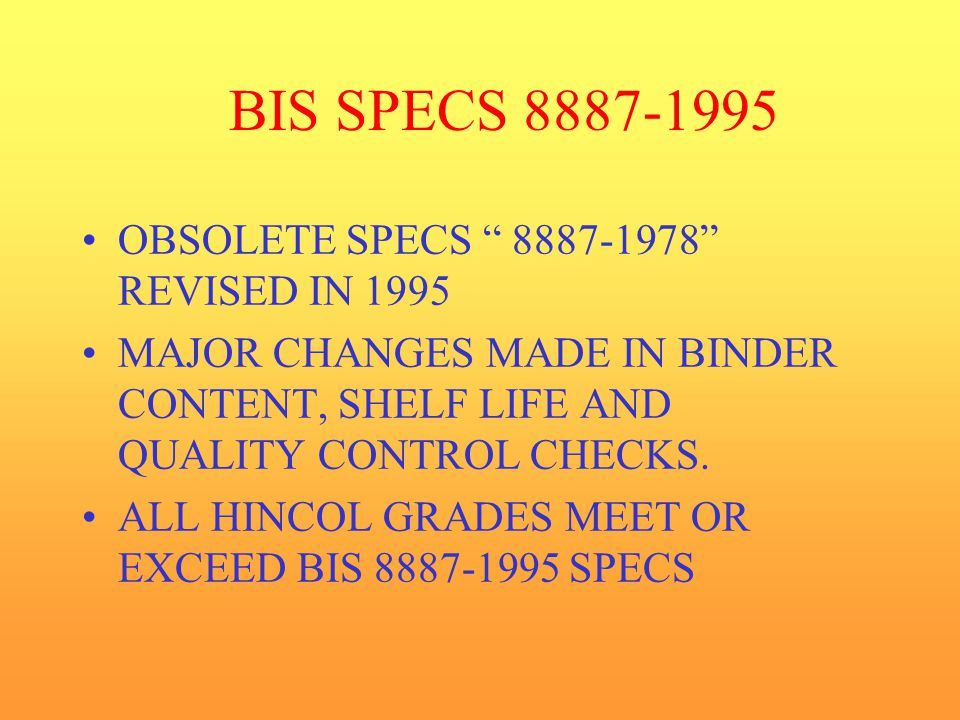 BIS SPECS 8887-1995 OBSOLETE SPECS 8887-1978 REVISED IN 1995