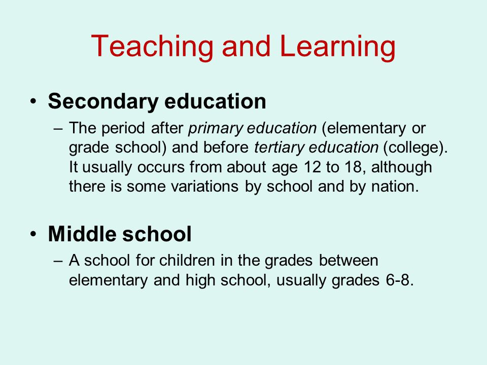 Teaching and Learning Secondary education Middle school