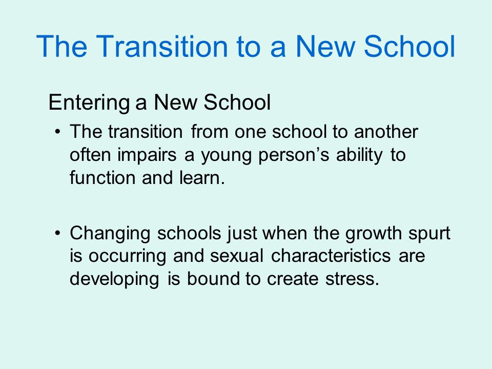 The Transition to a New School