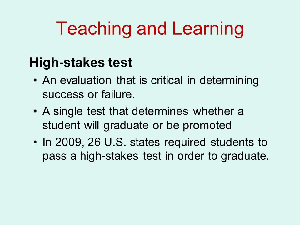 Teaching and Learning High-stakes test