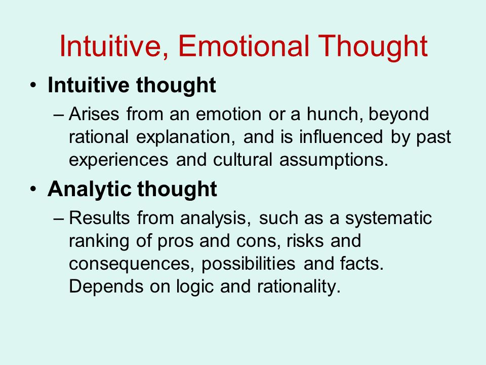 Intuitive, Emotional Thought