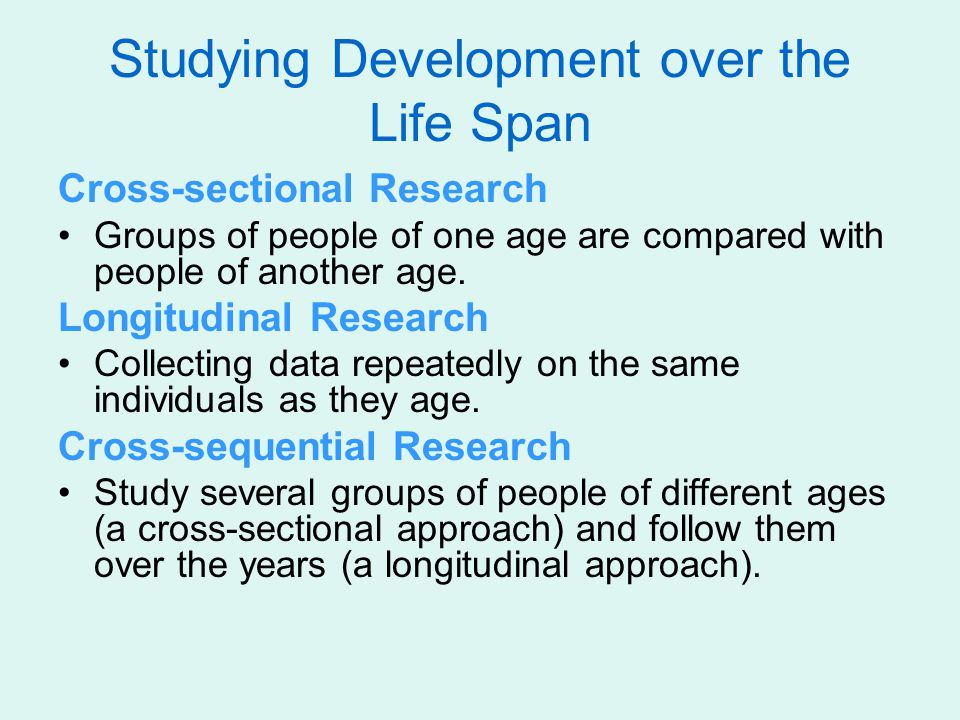 Studying Development over the Life Span
