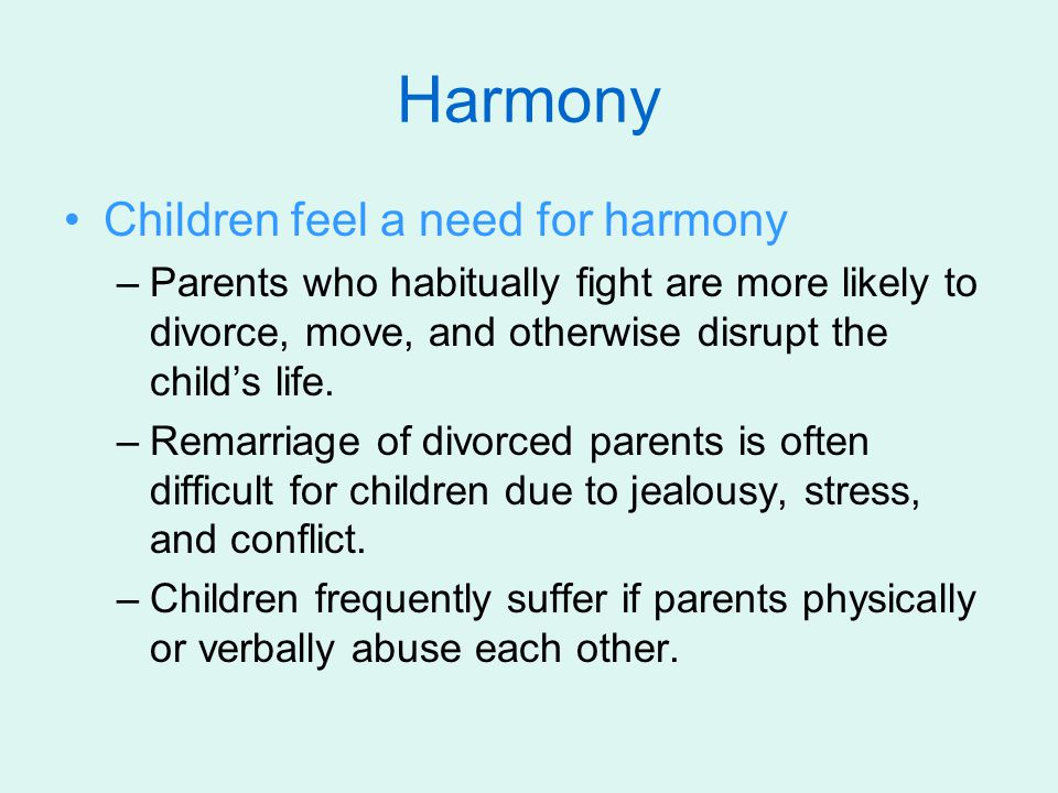 Harmony Children feel a need for harmony