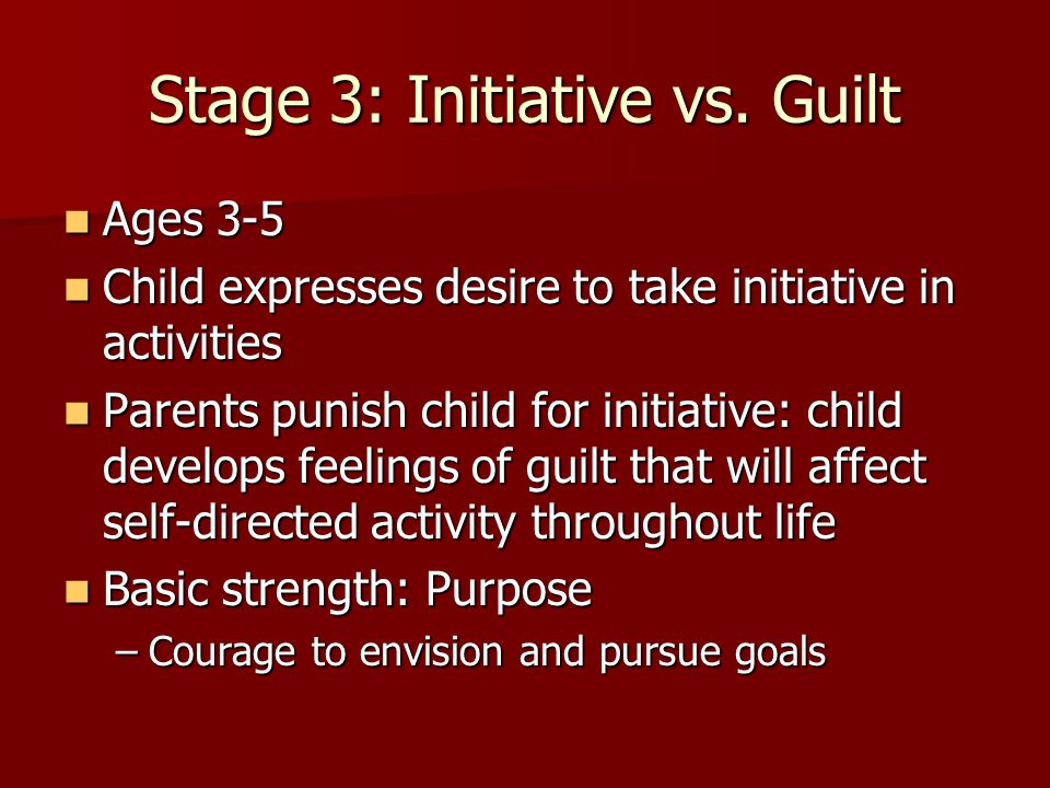 Stage 3: Initiative vs. Guilt
