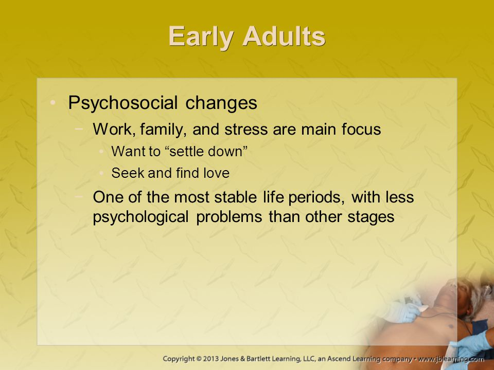 Early Adults Psychosocial changes