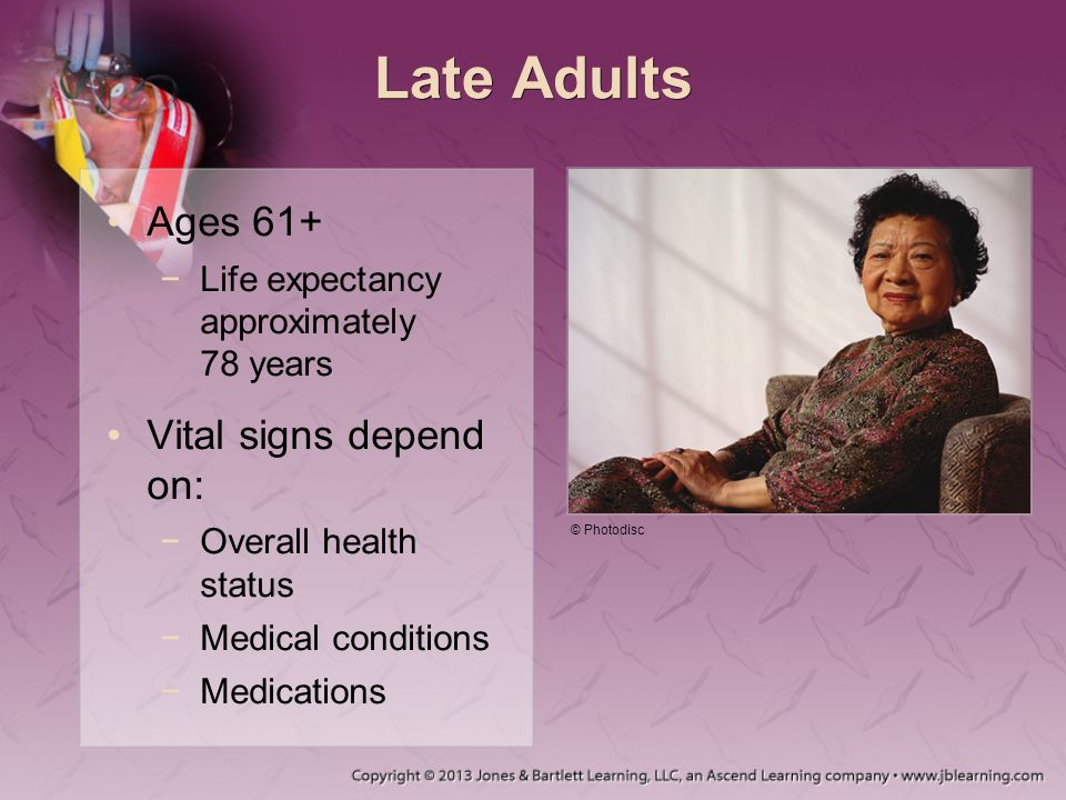 Late Adults Ages 61+ Vital signs depend on: