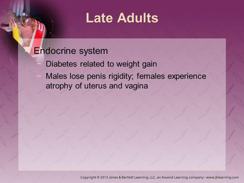 Late Adults Endocrine system Diabetes related to weight gain