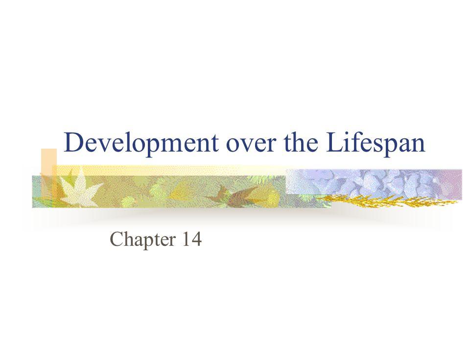 Development over the Lifespan
