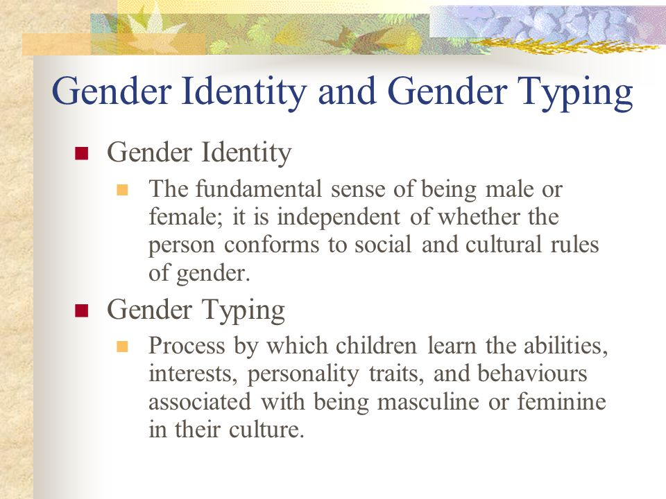 Gender Identity And Sexual Development