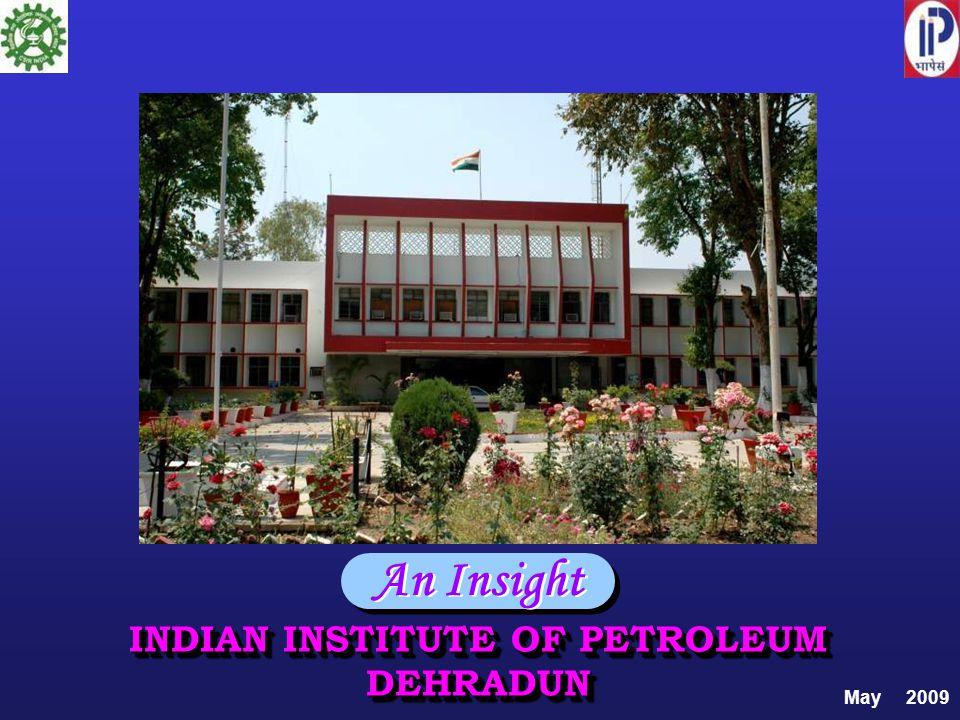 INDIAN INSTITUTE OF PETROLEUM DEHRADUN
