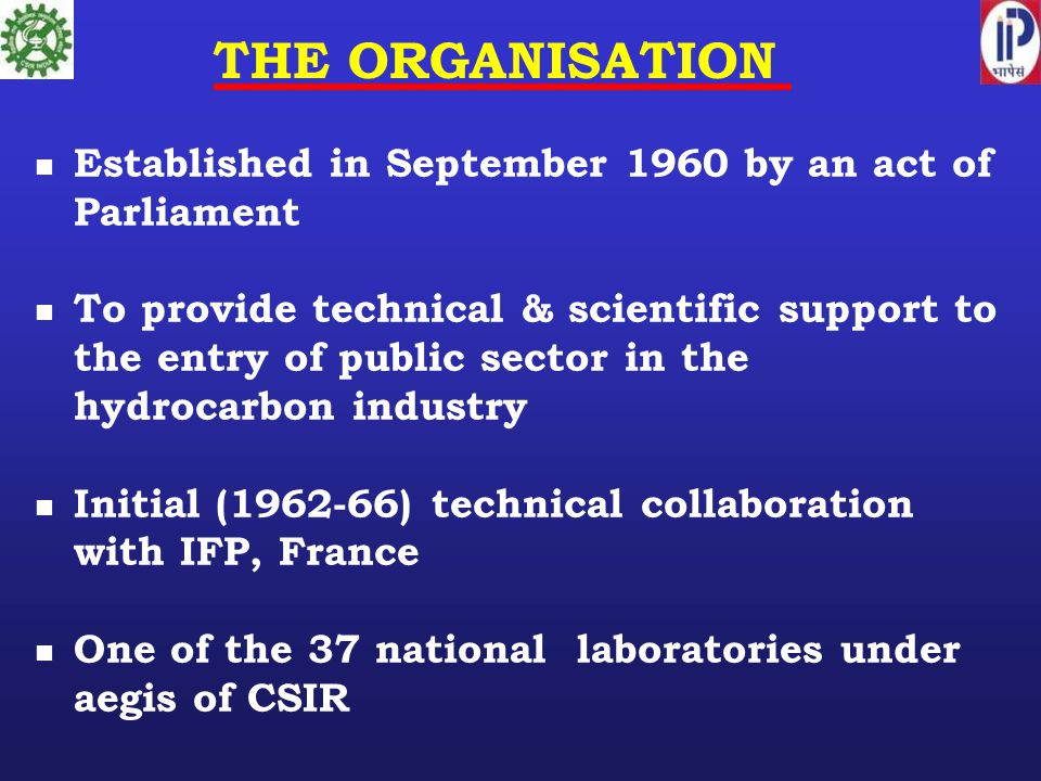 THE ORGANISATION Established in September 1960 by an act of Parliament