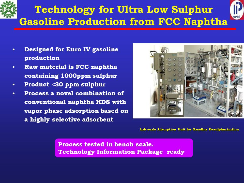 Technology for Ultra Low Sulphur Gasoline Production from FCC Naphtha