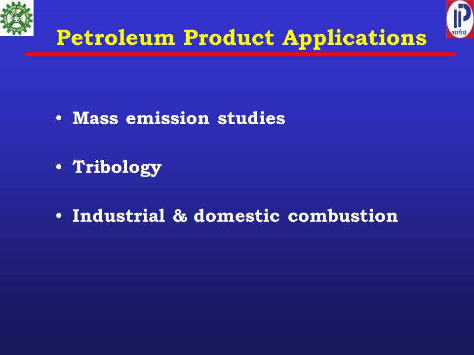 Petroleum Product Applications