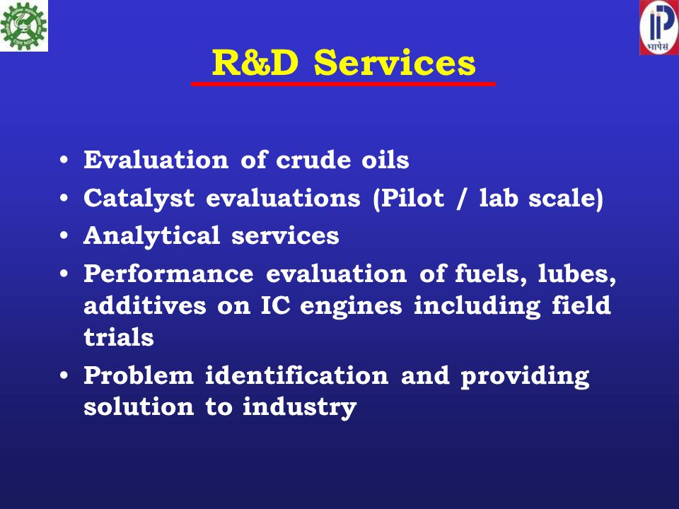 R&D Services Evaluation of crude oils